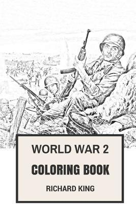 World War 2 Coloring Book