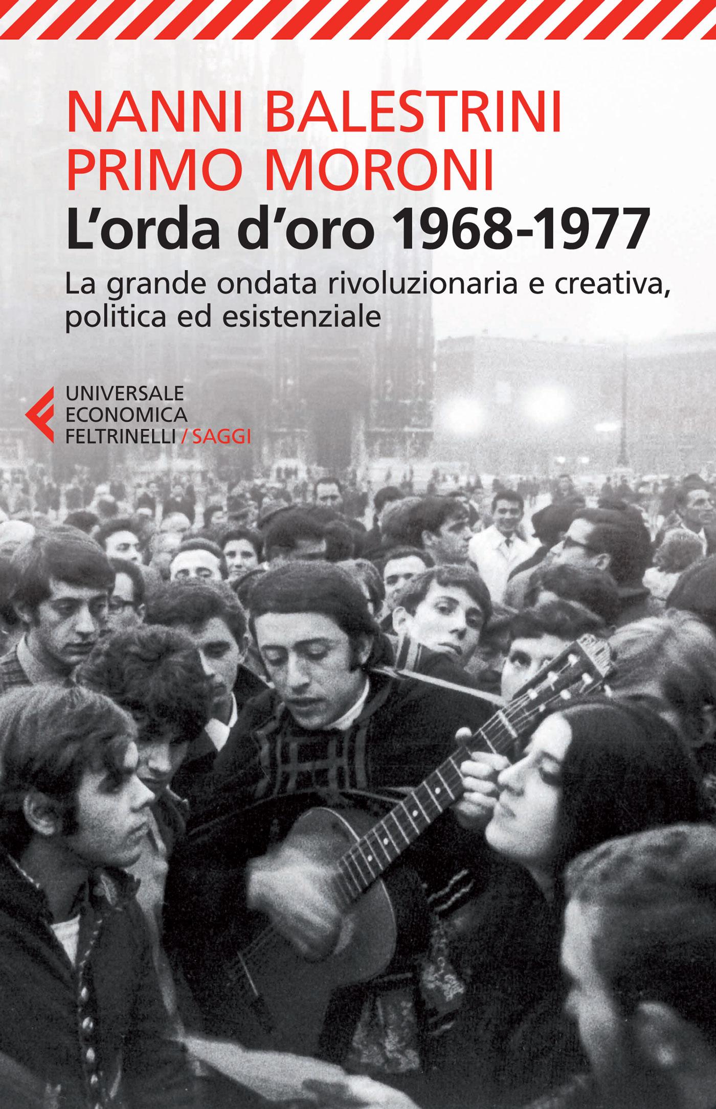 L'orda d'oro 1968-1977