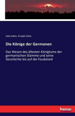 Die Könige der Germanen