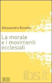 La morale e i movimenti ecclesiali
