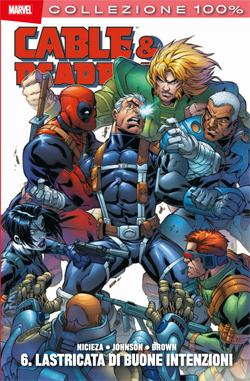 Cable & Deadpool vol. 6