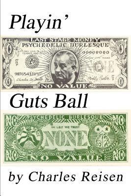 Playin' Guts Ball