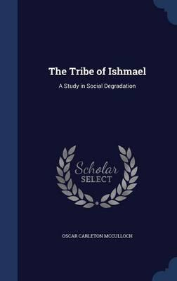 The Tribe of Ishmael