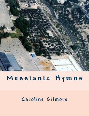 Messianic Hymns