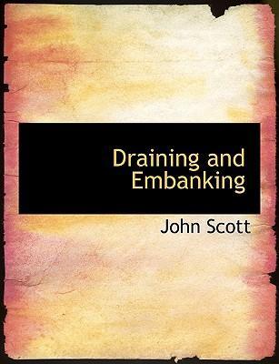 Draining and Embanking
