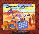 Caravan to America
