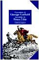 L' avventura di Giuseppe Garibaldi raccontata da Bruno Tobia