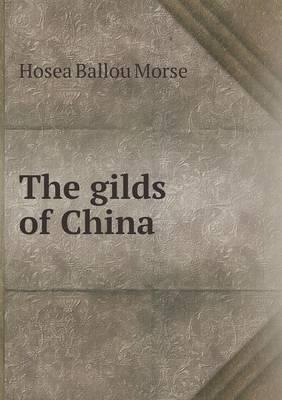 The Gilds of China