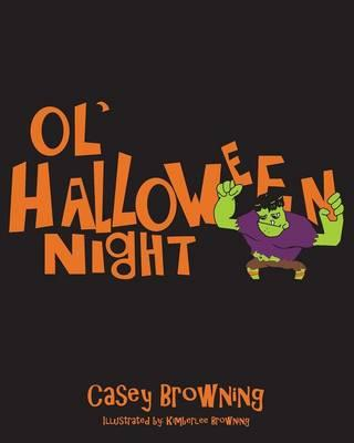 Ol' Halloween Night