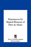 Heptameron Or Magical Elements of Peter de Abano