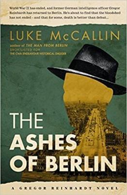 Ashes Of Berlin, The...