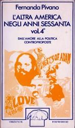 L'altra America negli anni sessanta - vol. 4°
