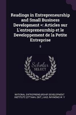 Readings in Entrepreneurship and Small Business Development =