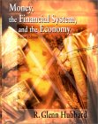 Money, the Financial System and the Economy
