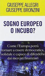 Sogno europeo o incubo?
