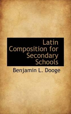Latin Composition for Secondary Schools