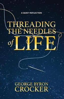 Threading the Needles of Life