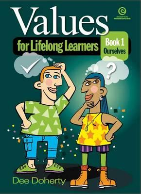 Values for Lifelong Learners Bk 1