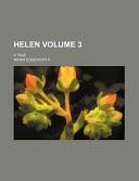 Helen Volume 3; A Tale