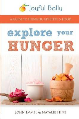 Explore Your Hunger