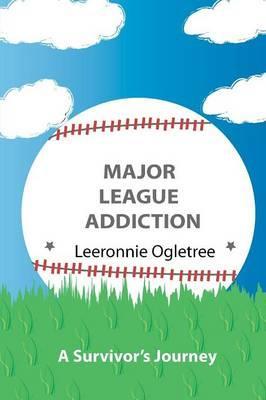 Major League Addiction