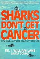 Sharks don't get cancer