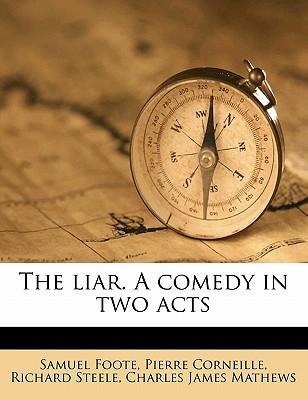 The liar. A comedy in two acts