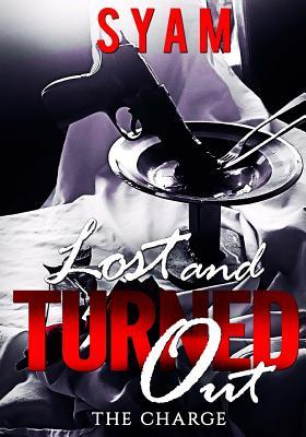Lost & Turned Out
