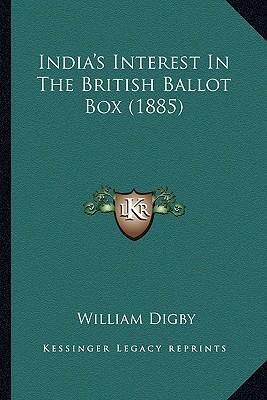 India's Interest in the British Ballot Box (1885)