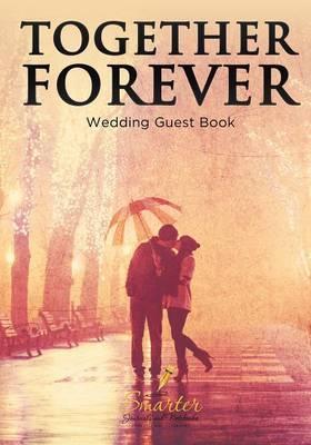 Together Forever Wedding Guest Book