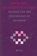 Archive for the Psychology of Religion/ Archiv Fur Religions Psychologie