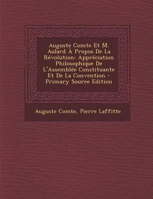 Auguste Comte Et M. ...