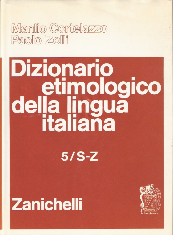 Dizionario etimologico della lingua italiana - vol. 5