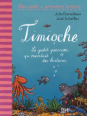 Timioche, Le petit p...