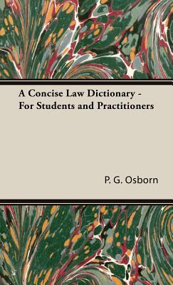 A Concise Law Dictionary For Students and Practitioners