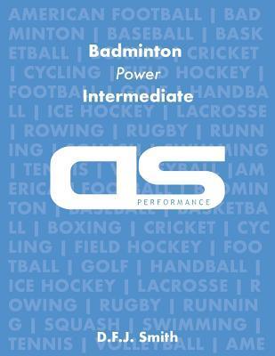 Ds Performance Strength & Conditioning Training Program for Badminton, Power, Intermediate