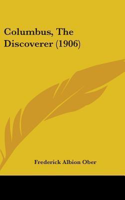 Columbus, the Discov...