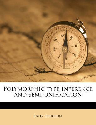 Polymorphic Type Inference and Semi-Unification