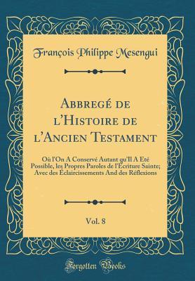 Abbregé de l'Histoire de l'Ancien Testament, Vol. 8