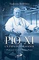 Pio XI. Un papa interessante