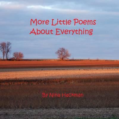 More Little Poems About Everything