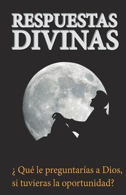 Respuestas Divinas / Divine answers