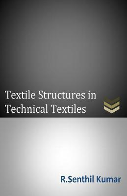 Textile Structures in Technical Textiles