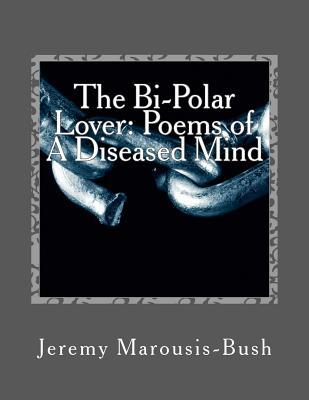 The Bi-Polar Lover
