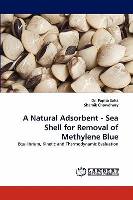 A Natural Adsorbent - Sea Shell for Removal of Methylene Blue
