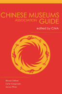 Chinese Museums Association Guide