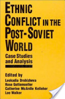 Ethnic Conflict in the Post-Soviet World