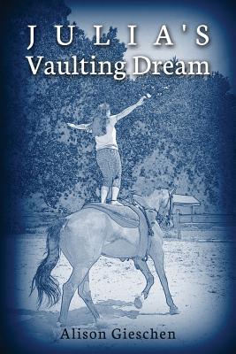 Julia's Vaulting Dream