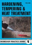 Hardening, Tempering and Heat Treatment