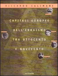 Capitali europee dell'ebraismo tra Ottocento e Novecento